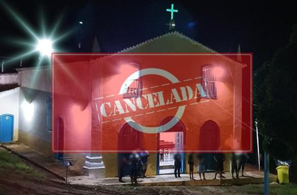 Canabrava: Programação religiosa é cancelada