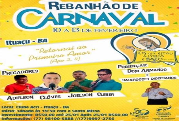 Renovação Carismática Católica da Diocese de Livramento, realiza Rebanhão de Carnaval em Ituaçu